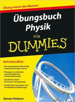 Ubungsbuch Physik fur Dummies