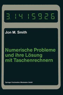 Numerische Probleme und ihre Lösung mit Taschenrechnern