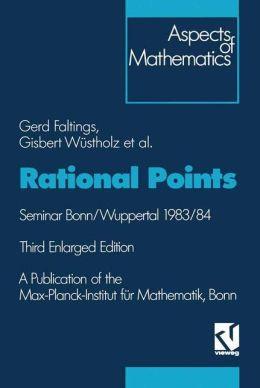 Rational Points: Seminar Bonn/Wuppertal 1983/84. A publication of the Max-Planck-Institut für Mathematik, Bonn.
