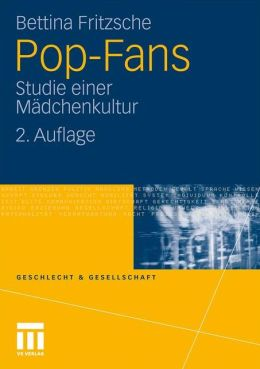 Pop-Fans: Studie einer Madchenkultur