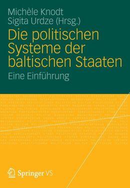 Die politischen Systeme der baltischen Staaten: Eine Einführung