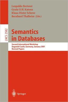 Semantics in Databases: Second International Workshop, Dagstuhl Castle, Germany, January 7-12, 2001, Revised Papers