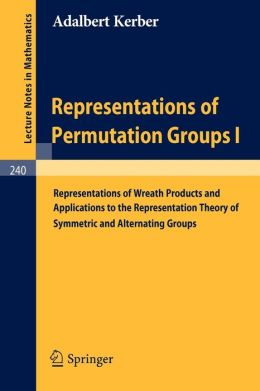 Representations of Permutation Groups I: Representations of Wreath Products and Applications to the Representation Theory of Symmetric and Alternating Groups