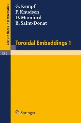 Toroidal Embeddings 1