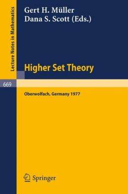Higher Set Theory: Proceedings, Oberwolfach, Germany, April 13-23, 1977