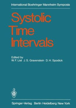 Systolic Time Intervals: International Symposium, Graz, Austria September 1-2, 1978