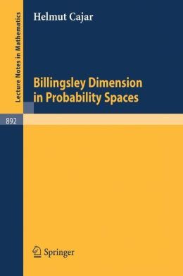 Billingsley Dimension in Probability Spaces