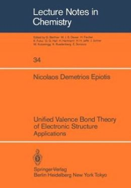 Unified Valence Bond Theory of Electronic Structure: Applications