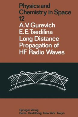 Long Distance Propagation of Hf Radio Waves