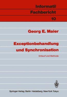 Exceptionbehandlung und Synchronisation: Entwurf und Methode