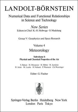 Physical and Chemical Properties of the Air / Physikalische und chemische Eigenschaften der Luft