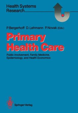 Primary Health Care: Public Involvement, Family Medicine, Epidemiology, and Health Economics