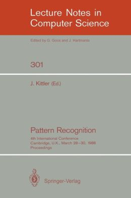 Pattern Recognition: 4th International Conference Cambridge, UK, March 28-30, 1988; Proceedings