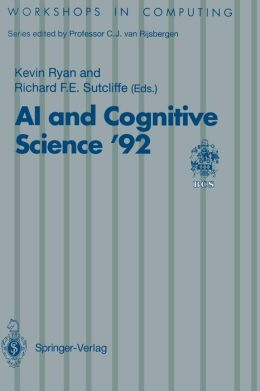 AI and Cognitive Science '92: University of Limerick, 10-11 September 1992
