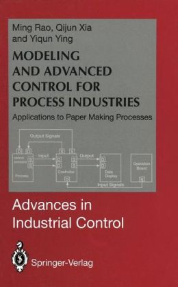 Modeling and Advanced Control for Process Industries: Applications to Paper Making Processes