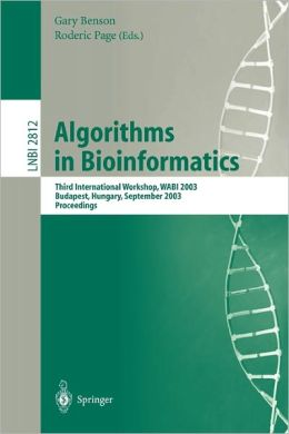 Algorithms in Bioinformatics: Third International Workshop, WABI 2003, Budapest, Hungary, September 15-20, 2003, Proceedings