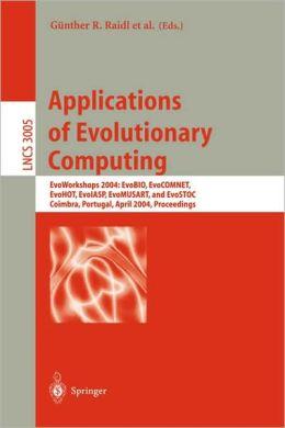 Applications of Evolutionary Computing: EvoWorkshops 2004: EvoBIO, EvoCOMNET, EvoHOT, EvoIASP, EvoMUSART, and EvoSTOC, Coimbra, Portugal, April 5-7, 2004, Proceedings