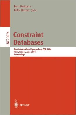 Constraint Databases and Applications: First International Symposium, CDB 2004, Paris, France, June 12-13, 2004, Proceedings
