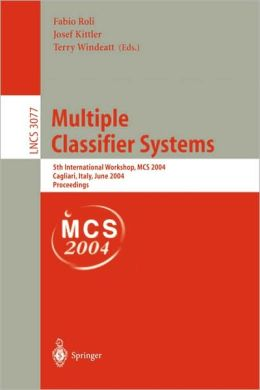 Multiple Classifier Systems: 5th International Workshop, MCS 2004, Cagliari, Italy, June 9-11, 2004, Proceedings