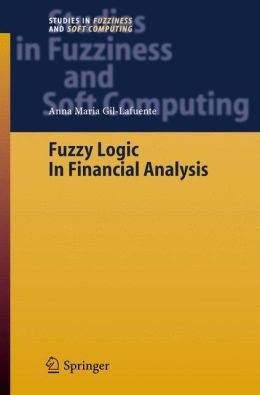 Fuzzy Logic in Financial Analysis