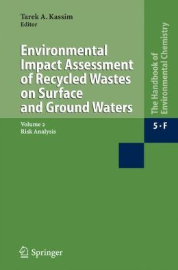 Environmental Impact Assessment of Recycled Wastes on Surface and Ground Waters: Risk Analysis