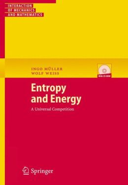 Entropy and Energy: A Universal Competition