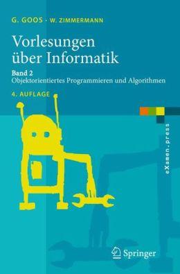 Vorlesungen über Informatik: Band 2: Objektorientiertes Programmieren und Algorithmen