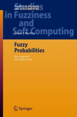 Fuzzy Probabilities: New Approach and Applications