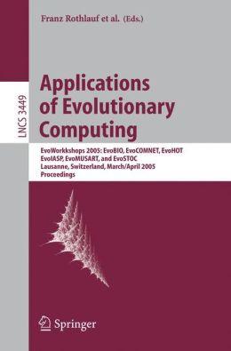 Applications of Evolutionary Computing: Evoworkshops: EvoBIO, EvoCOMNET, EvoHot, EvoIASP, EvoMUSART, and EvoSTOC