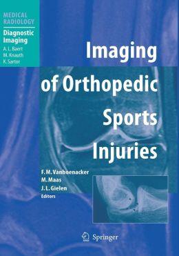 Imaging of Orthopedic Sports Injuries
