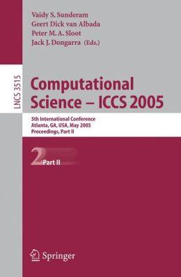 Computational Science -- ICCS 2005: 5th International Conference, Atlanta, GA, USA, May 22-25, 2005, Proceedings, Part II