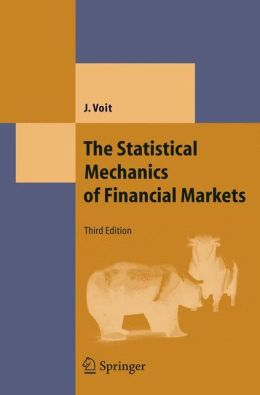 The Statistical Mechanics of Financial Markets