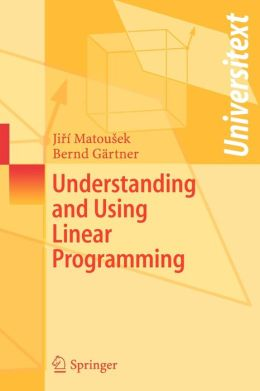 Understanding and Using Linear Programming