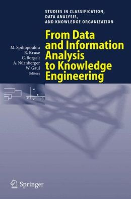 From Data and Information Analysis to Knowledge Engineering: Proceedings of the 29th Annual Conference of the Gesellschaft fur Klassifikation e.V., University ... Data Analysis, and Knowledge Organization