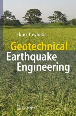 Geotechnical Earthquake Engineering