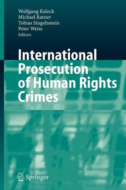 International Prosecution of Human Rights Crimes