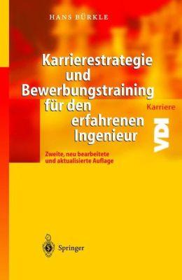 Karrierestrategie und Bewerbungstraining für den erfahrenen Ingenieur