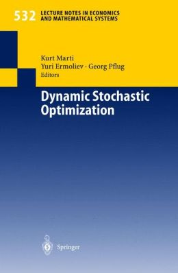 Dynamic Stochastic Optimization
