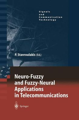 Neuro-Fuzzy and Fuzzy-Neural Applications in Telecommunications