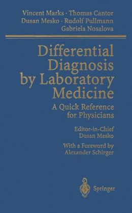 Differential Diagnosis by Laboratory Medicine: A Quick Reference for Physicians