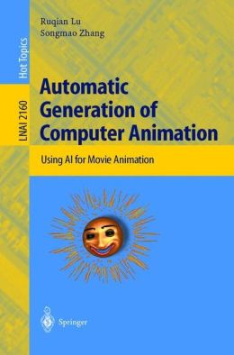 Automatic Generation of Computer Animation: Using AI for Movie Animation