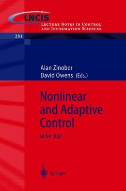 Nonlinear and Adaptive Control: NCN4 2001