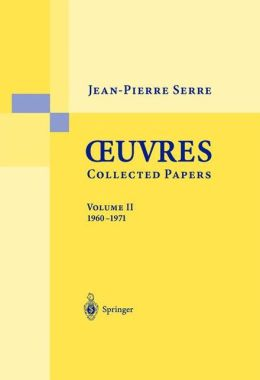 Oeuvres - Collected Papers: Volume 2: 1960 - 1971