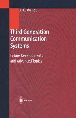 Third Generation Communication Systems: Future Developments and Advanced Topics
