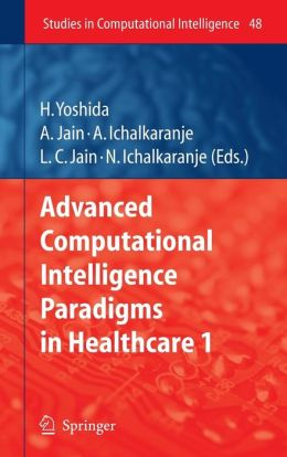 Advanced Computational Intelligence Paradigms in Healthcare - 1