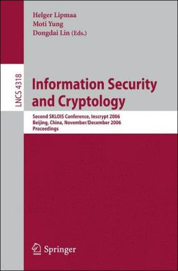Information Security and Cryptology: Second SKLOIS Conference, Inscrypt 2006, Beijing, China, November 29 - December 1, 2006, Proceedings