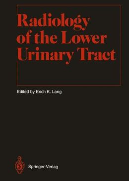 Radiology of the Lower Urinary Tract