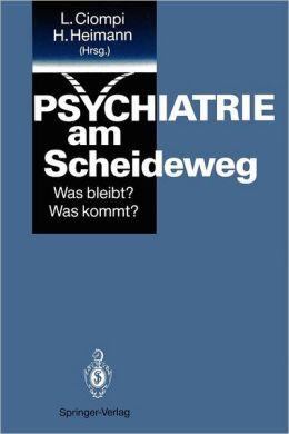 Psychiatrie am Scheideweg: Was bleibt? Was kommt?