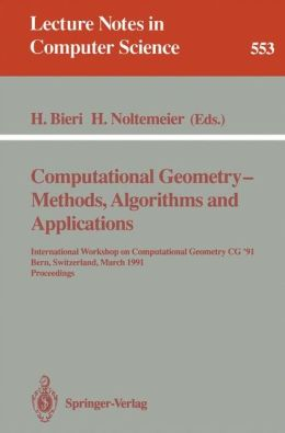 Computational geometry - Methods, algorithms and applications
