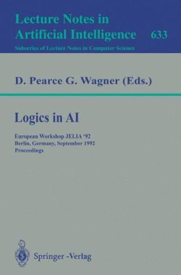 Logics in AI: European Workshop JELIA '92, Berlin, Germany, September 7-10, 1992. Proceedings